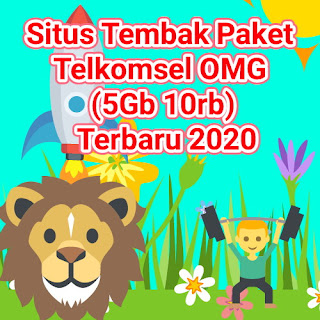 Situs Tembak Paket Telkomsel OMG (5Gb 10rb) Terbaru 2020