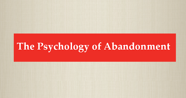 The Psychology Of Abandonment   #Infographic