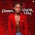 Parson - Amor Vem 2021