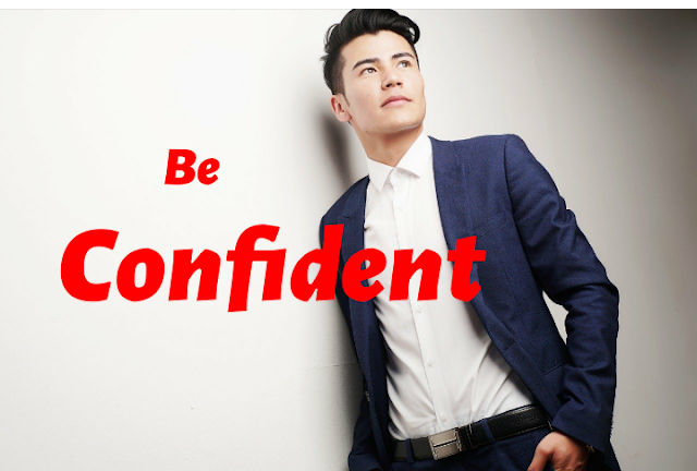 Increase Confident, How to Boost Confident, How to Increase Confident Level, Be confident 2020.