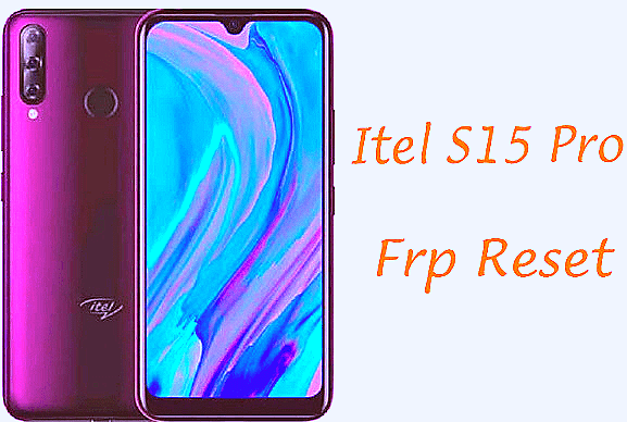 itel s15 pro frp unlock,itel s15 pro frp bypass,itel s15 pro,itel s15 flash file,itel s15 frp bypass,itel s15 pro frp remove,itel frp bypass,itel s15 pro hard reset,itel,itel s15 firmware,how to hard reset itel s15 pro,bypass frp itel s15,itel s15 frp reset,itel s15 pro frp,frp bypass itel s15 pro,itel s15 pro frp reset,itel l6002p hard reset // itel s15 pro hard reset