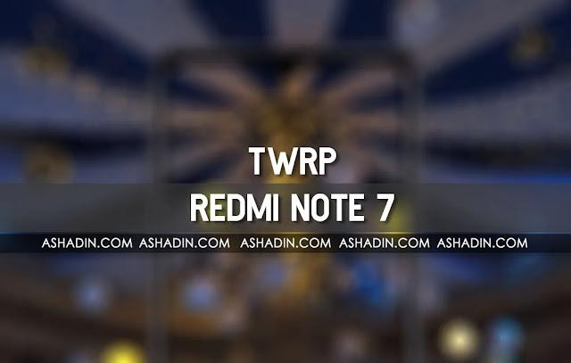 Cara pasang TWRP di Redmi Note 7 mudah dan jelas untuk di pahami