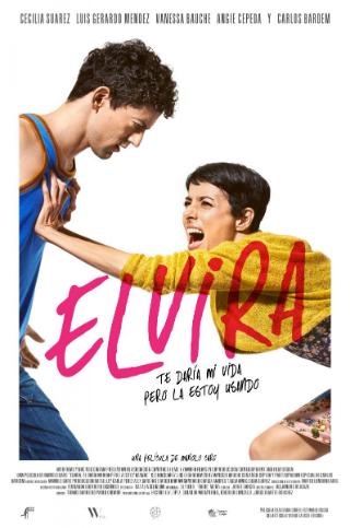 Elvira, te daría mi vida pero la estoy usando [2015] [DVDR] [NTSC] [Latino]
