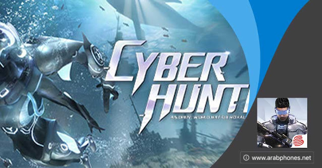 تنزيل لعبة Cyber Hunter مهكرة للأندرويد مجانا apk + obb