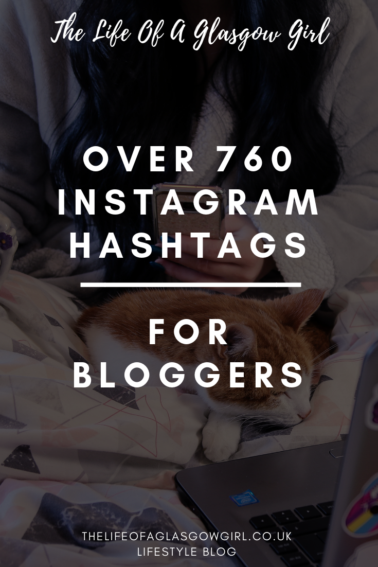 "Pinterest graphic for Instagram Hashtags for bloggers with white text on a black background that reads ""Over 760 Instagram Hashtags for Bloggers"""