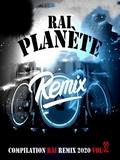 Planète Rai Remix 2020 Vol 32