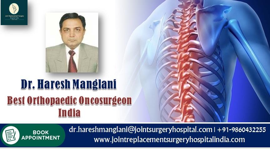 Dr Haresh Manglani Best Orthopaedic Oncosurgeon India