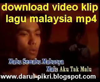 download video klip lagu malaysia mp4
