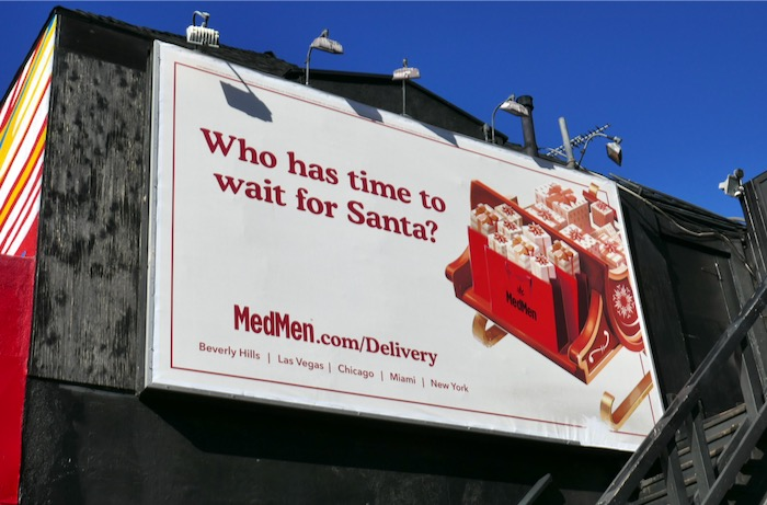 Who has time wait for Santa MedMen billboard