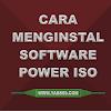 Cara Menginstal Software PowerISO dan Mount File ISO