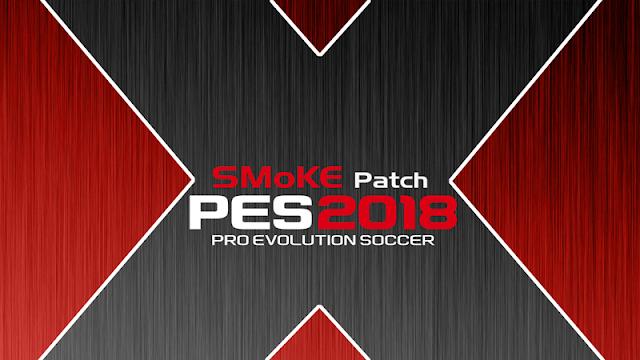 Download Games PES 2018 Smoke Patch X15 v10.1.5 For PC Terbaru Gratis
