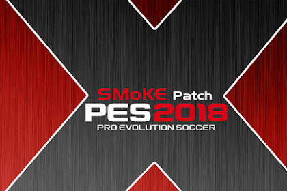 Download PES 2018 Smoke Patch X15 v10.1.5 For PC Versi Crack Terbaru Gratis