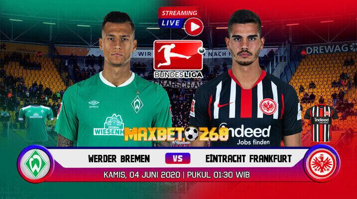 Prediksi Bola Werder Bremen Vs Eintracht Frankfurt 04 Juni 2020 Pukul 01.30 WIB