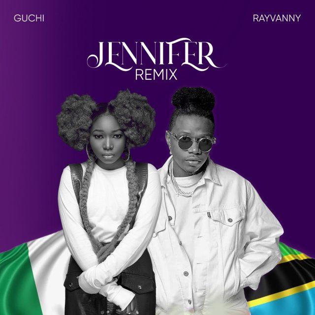 AUDIO   Guchi Ft. Rayvanny - Jennifer Remix   Mp3 Download