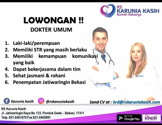 Loker Dokter Umum RS Karunia Kasih Bekasi