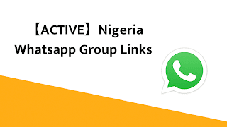 Nigeria Whatsapp Group Links
