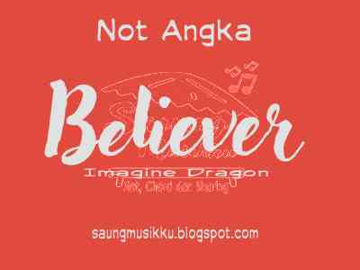 Not angka believer imagine dragon
