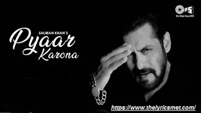 Pyar Karona Song Lyrics | Salman Khan | Lockdown Special | Sajid Wajid
