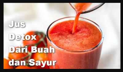Jus Detox Dari Buah dan Sayur