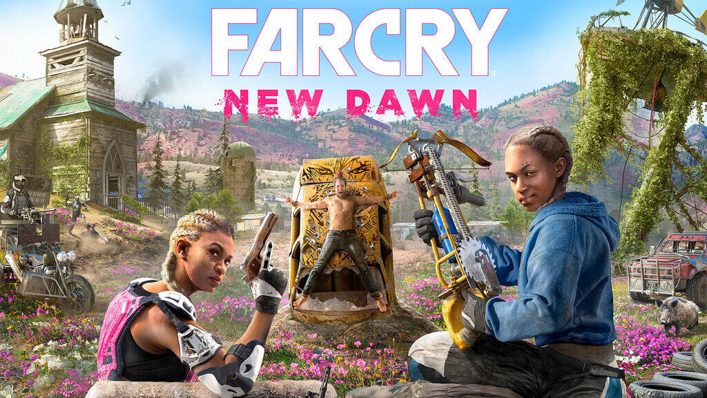 Far Cry New Dawn Gameplay Video Revealed