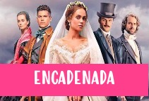 Ver telenovela Encadenada capitulo 22 online español gratis