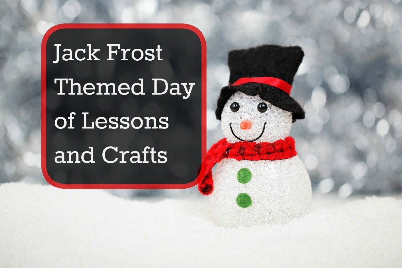 Our Unschooling Journey Through Life Jack Frost Themed Day