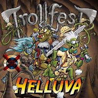 """Trollfest - """"Helluva"""""""
