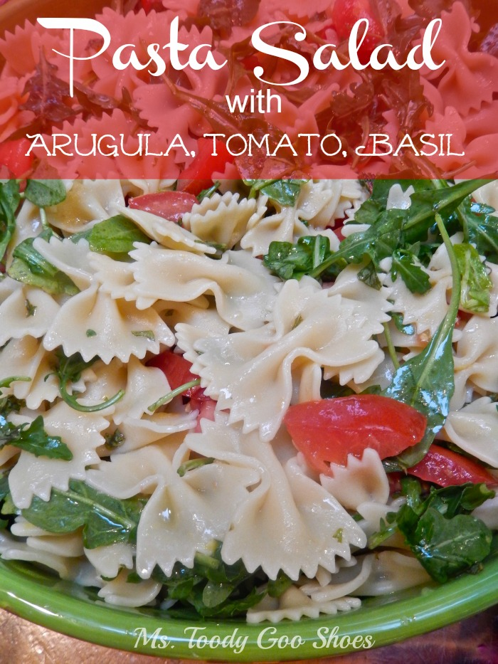 Pasta Salad with Arugula, Tomato and Basil - a cool meal for a hot summer day! ---Ms. Toody Goo Shoes