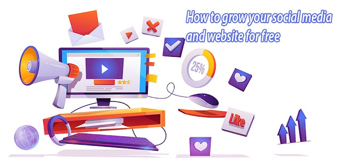 How to grow your social media and website for free