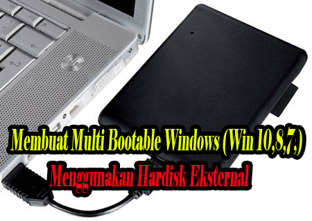 dengan hardisk eksternal,menggunakan hardisk eksternal,via hardisk eksternal,multibootable,multi bootable,multi,boootable,usb,flashdisk,windows 7,windows 10,windows 8,linux,yumi,rufus,hdd,hardisk eksternal,hardisk,hard disk,ekrternal,dengan,via,multiboot,software,tutorial,cara,download,