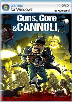 Guns Gore and Cannoli PC Full Español