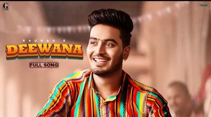 Deewana Lyrics – Raunaq