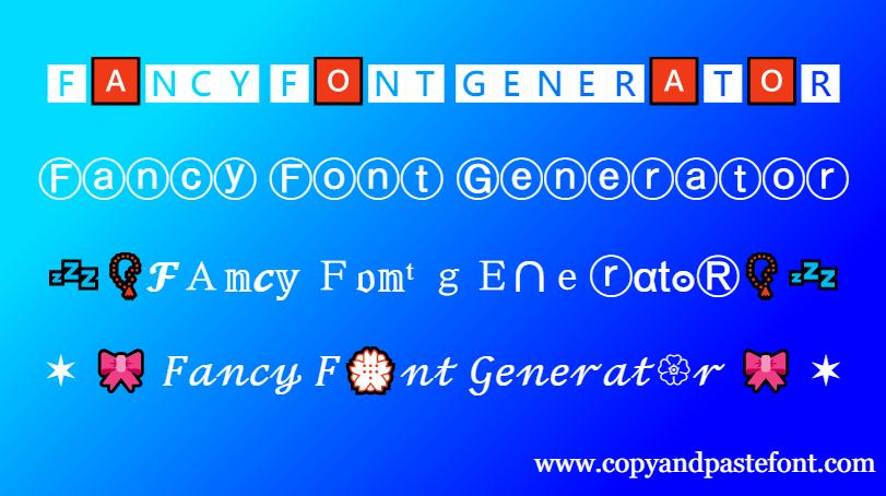 ᐈ Fancy Font Generator 𝓒𝓸𝓹𝔂 𝓐𝓷𝓭 𝓟𝓪𝓼𝓽𝓮 Free