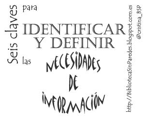 Seis claves para identificar y definir necesidades las necesidades de información