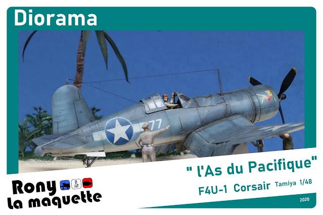 "Diorama F4U-1 Corsair de Tamiya  ""L'As du pacifique""."