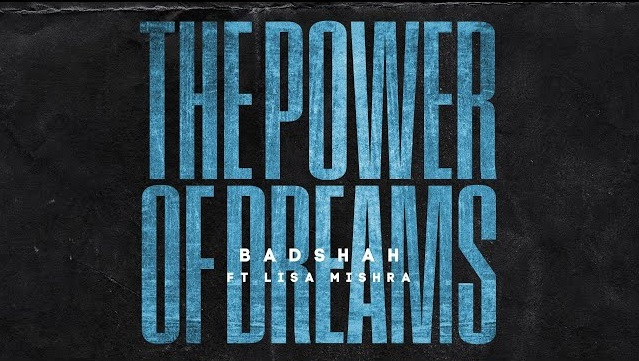 The Power Of Dreams Lyrics - Badshah