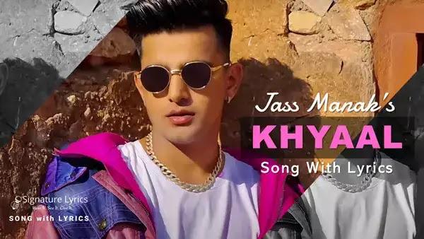 Jass Manak - Khyaal Lyrics | Sharry Nexus