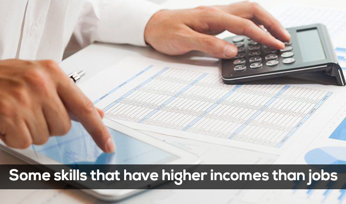 Some skills that have higher incomes than jobs