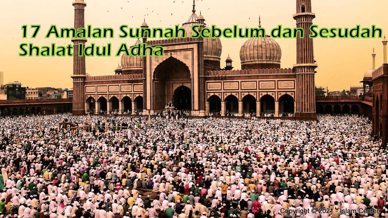 Amalan Sunnah Sebelum dan Sesudah Shalat Idul Adha Terlengkap