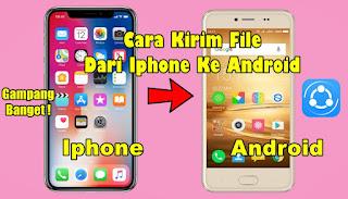 Cara Mengirim File Dari Iphone Ke Android Melalui Share It