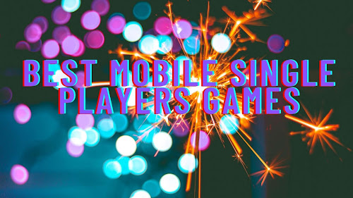 best single-player mobile game