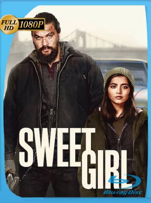 Sweet Girl (2021) WEB-DL 1080p Latino [GoogleDrive] Ivan092