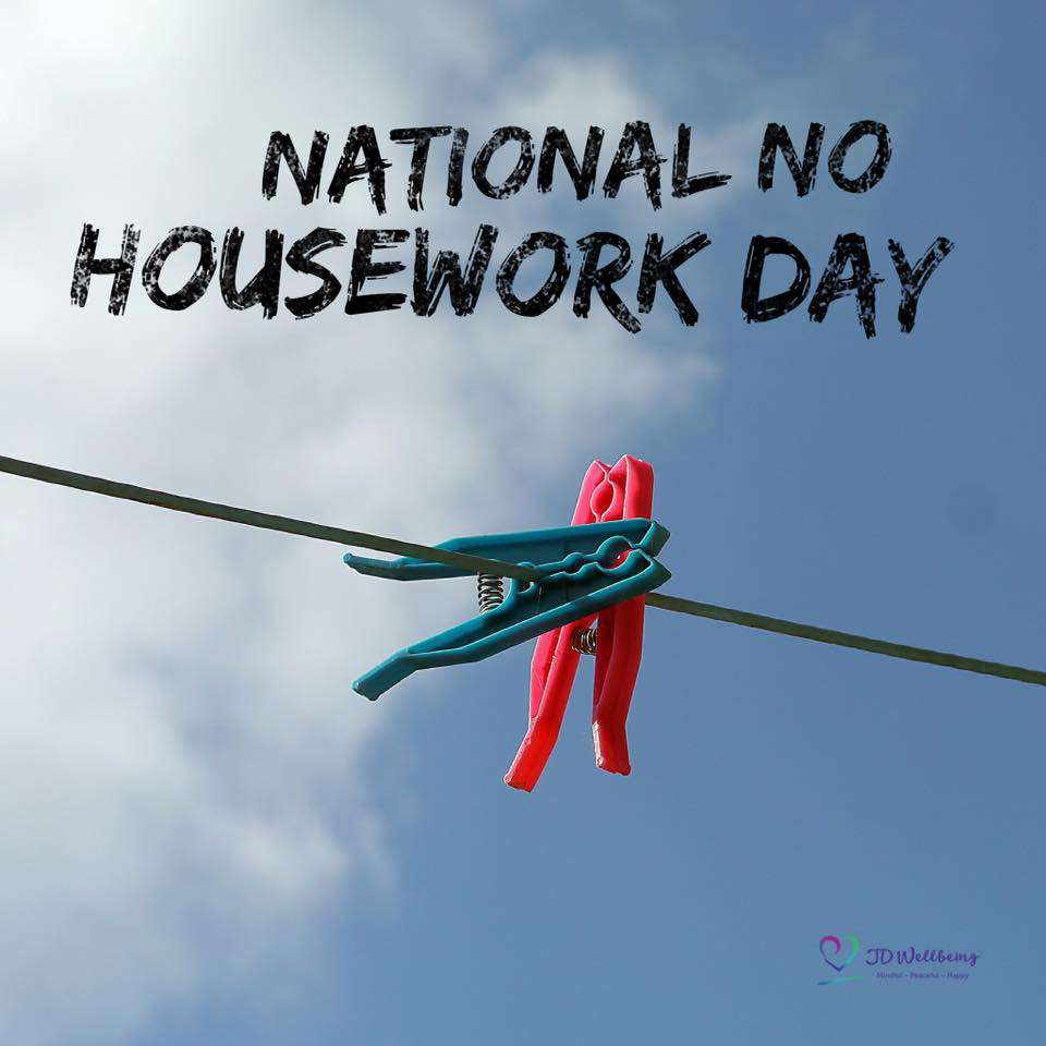 National No Housework Day Wishes pics free download