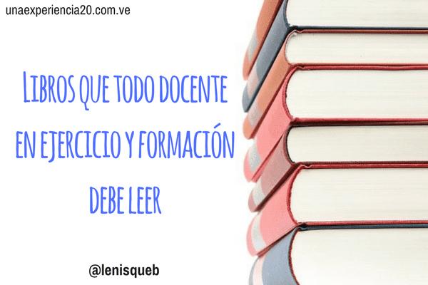 libros-todo-docente-estudiante-de-educacion-debe-leer