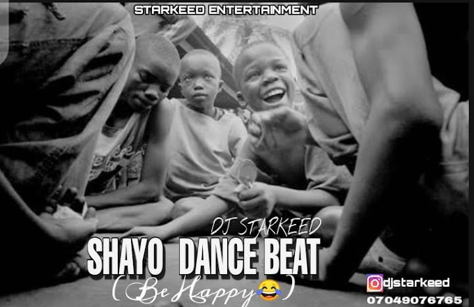 FREE BEAT: Dj StarKeed – Shayo Dance Beat (Be Happy)