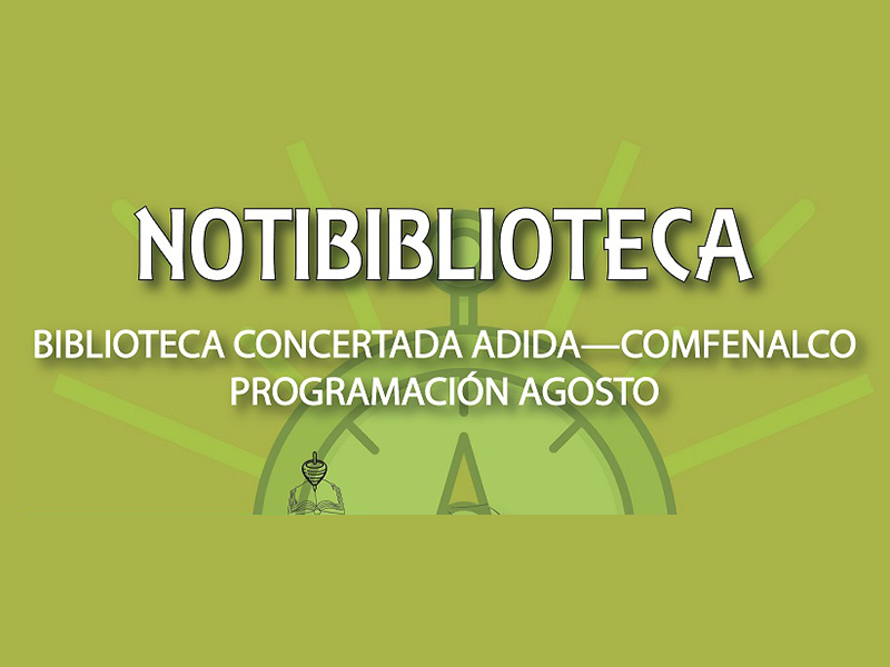 Mañana Taller infantil y el 20 de septiembre Miércoles de Escritores en la Biblioteca Concertada ADIDA COMFENALCO