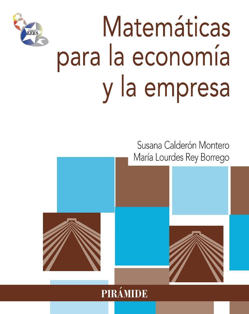Matemáticas para la economía y la empresa – Susana Calderón Montero