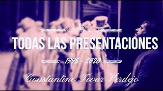 Todas las Presentaciones de todas las Comparsas de Constantino Tovas Verdejo (1995-2020)