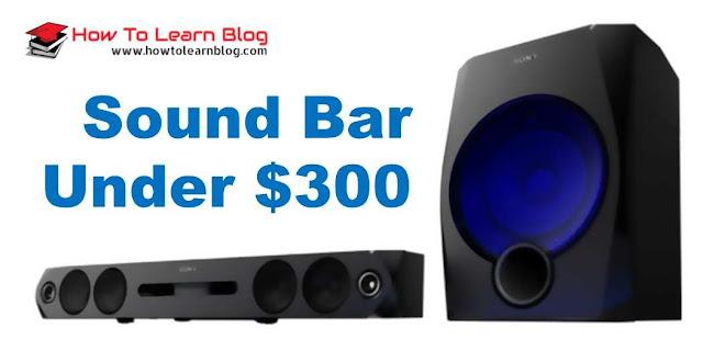 Top 7 Best Soundbar under $300