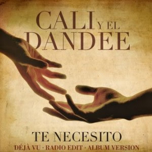 Cali y el Dandee - Te necesito (déjà vu)